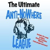 The Ultimate Anti Nowhere League Songs