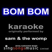 Bom Bom (Originally Performed By Kedrick Lamar) [Karaoke Audio Version] Songs