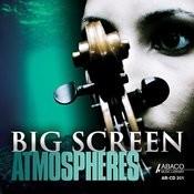 Big Screen Atmospheres Songs