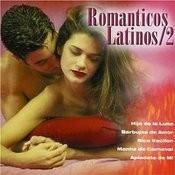 Romanticos Latinos Songs