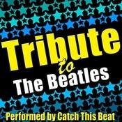 Tribute To The Beatles Songs