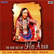 The Very Best Of Ila Arun Songs