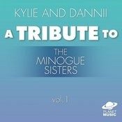 Kylie And Dannii: A Tribute To The Minogue Sisters, Vol. 1 Songs