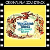 The Wonderful World Of The Brothers Grimm (Original Film Soundtrack) Songs
