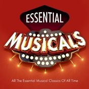 Essential Musicals - Top 30 Best Ever Stage Songs Of All Time Songs