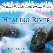 Healing River - Natural Sounds With Music Series Songs