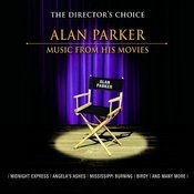 The Director's Choice: Alan Parker - Music From His Movies Songs