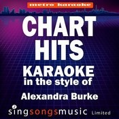 Chart Hits (In The Style Of Alexandra Burke) [Karaoke Version] Songs