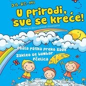 Do-Re-Mi - U Prirodi, Sve Se Krece Songs