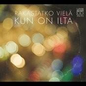 Rakastatko Vielä Kun On Ilta Songs