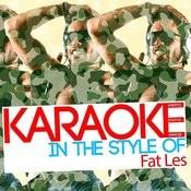 Karaoke (In The Style Of Fat Les) Songs