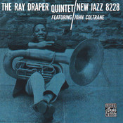 The Ray Draper Quintet Featuring John Coltrane (Reissue) Songs