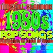 I'm Still Standing: 1980's Pop Songs Songs