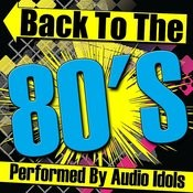 Back To The 80's Songs