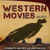 Western Movies Music. Cowboys Music Sountracks Songs