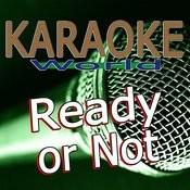 Ready Or Not (Originally Performed By Bridgit Mendler) [Karaoke Version] Song