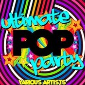 Ultimate Pop Party Songs