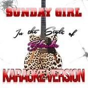 Sunday Girl (In The Style Of Blondie) [Karaoke Version] - Single Songs