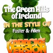 The Green Hills Of Ireland (In The Style Of Foster & Allen) [Karaoke Version] Song