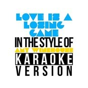 Love Is A Losing Game (In The Style Of Amy Winehouse) [Karaoke Version] - Single Songs