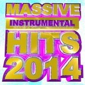 Massive Instrumental Hits 2014 Songs