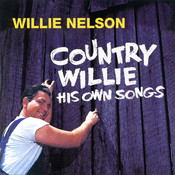 Country Willie - His Own Songs Songs