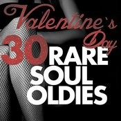 Valentine's Day 30 Rare Soul Oldies Songs