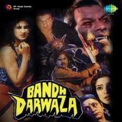 Bandh Darwaza Songs