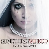 Something Wicked (Original Motion Picture Soundtrack) Songs