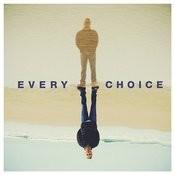 Every Choice Songs