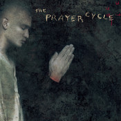 The Prayer Cycle Songs