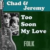 Too Soon My Love Songs