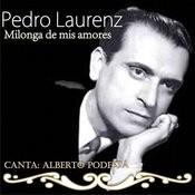 Milonga De Mis Amores Songs