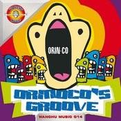 Orinoco's Groove Songs