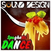 Sound Design - Spaghetti Dance Songs