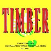 Timber (Originally Performed By Pitbull And Kesha)[Lyric Version] Song