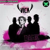 Duho Dreams Presents Vica: Dame Song