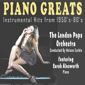 Piano Greats - Instrumental Hits From 1950's-80's Songs