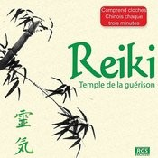 Reiki Temple De La Guérison Songs