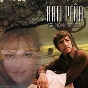 Rafi Peña Y Su Novia Bendita Songs