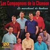 Le Marchand De Bonheur ... - 20 Succès Songs