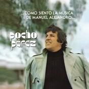 Como Siento La Msica De Manuel Alejandro Songs