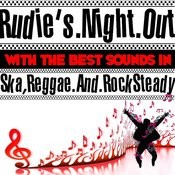 Rudie's Night Out With The Best Sounds In Ska, Reggae And Rock Steady Songs