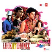 Luck By Chance Songs