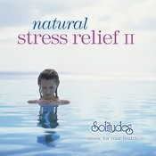Natural Stress Relief II Songs