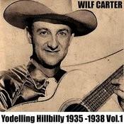 Yodelling Hillbilly: 1935 - 1938, Vol. 1 Songs