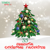 35 Essential Christmas Favourites Songs