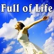 Full Of Life Songs