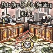 Datz Dem In The Building Vol. 1 Songs