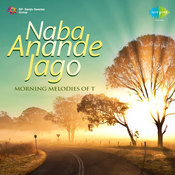 Naba Anande Jago Morning Melodies Of T Songs
